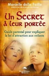Un secret à leur portée