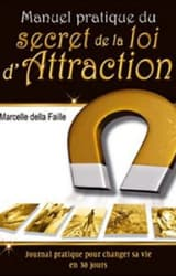 manuel pratique secret loi attraction